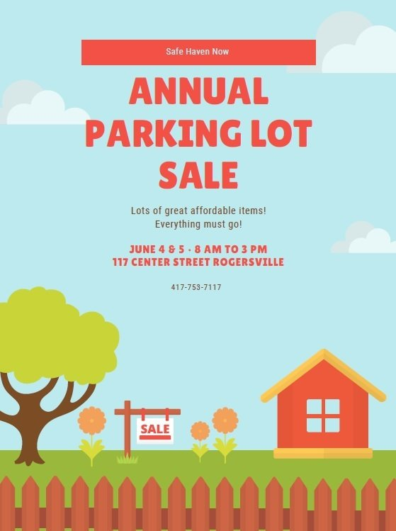 Safehaven Now's Annual Parking Lot Sale. Lots of great items. Everything must go. June 4 & 5, 8am to 3pm. 117 Center Street Rogersville. 417-753-7117